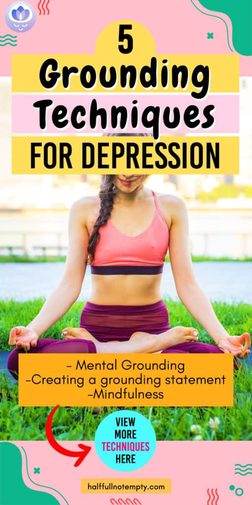 Grounding techniques for depression (A brief guide)