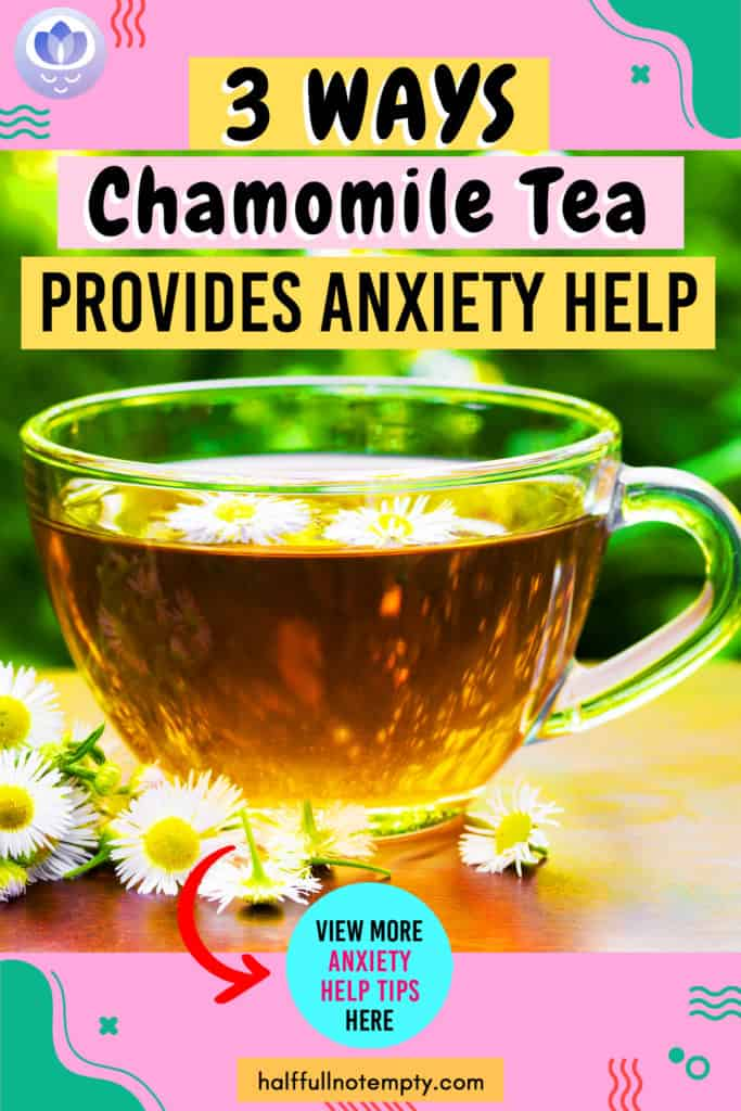 Chamomile Tea for Anxiety: (A Complete Guide)
