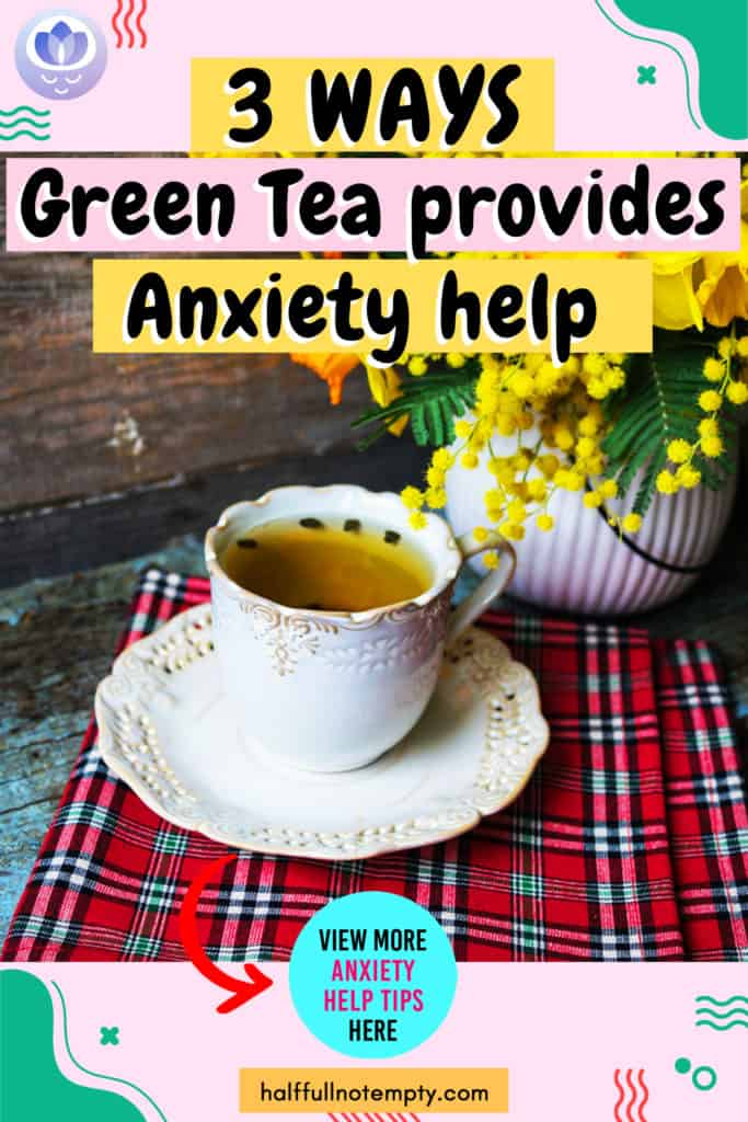 Green Tea for Anxiety: (A Complete Guide)